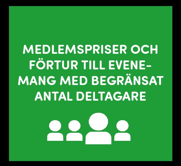 Medlemspriser-och-förtur-till-evenemang-med-begränsat-antal-deltagare