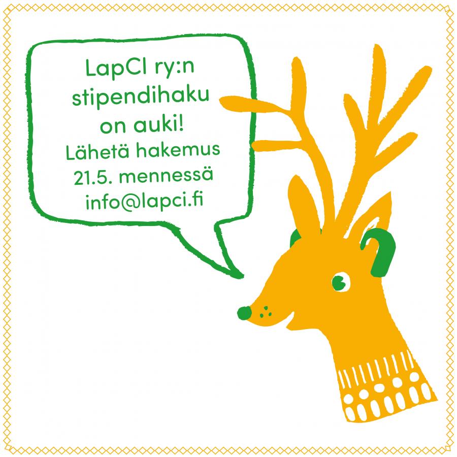 """Kuvassa Pyry-Poro. Puhekuplassa lukee """"LapCI ry:n stipendihaku on auki! Lähetä hakemus 21.5. mennessä info@lapci.fi"""""""