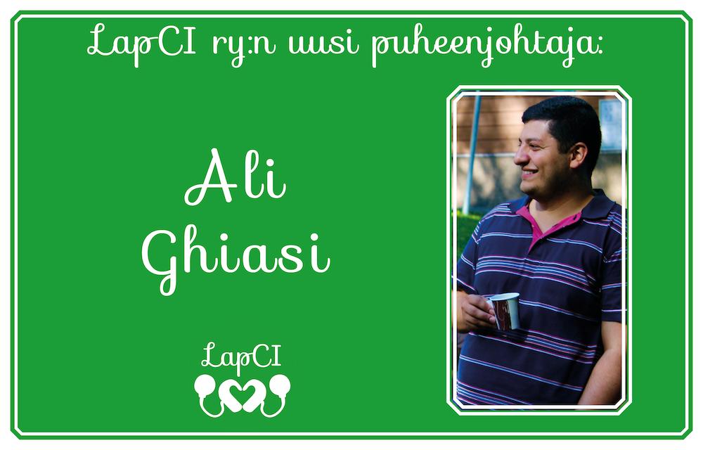 "Kuvassa teksti ""LapCI ry:n uusi puheenjohtaja ali Ghiasi"" ja kuvassa Ali kahvikuppi kädessä."